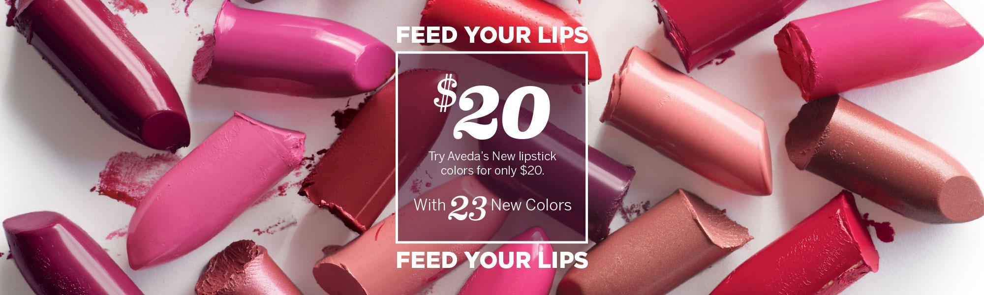 Aveda Lipsticks $20, Feed Your Lips